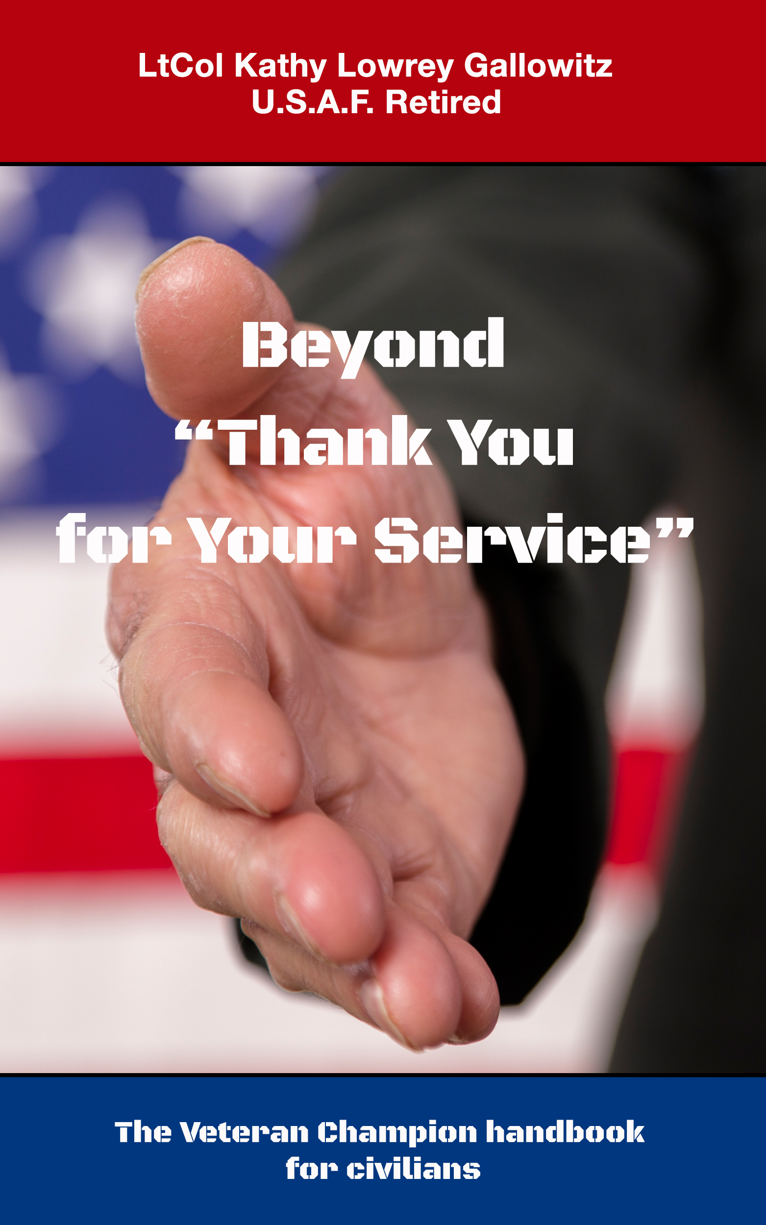 Beyond Thank You For Your Service
